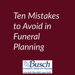 10 Mistake to Avoid in Funeral Planning