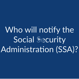 Cremation FAQ: Who Will Notify Social Security