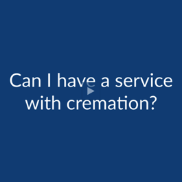 Cremation FAQ: Do I Have a Service with Cremation