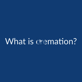 Cremation FAQ: What is Cremation