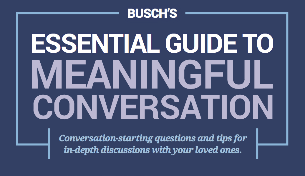 How to Have Meaningful Conversation With Your Loved Ones [Free Guide]